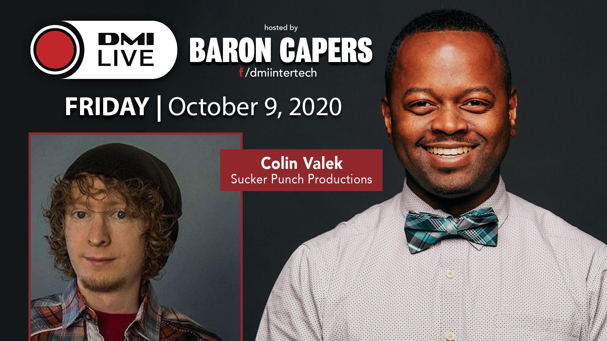 DMI LIVE w/ Baron Capers & Colin Valek